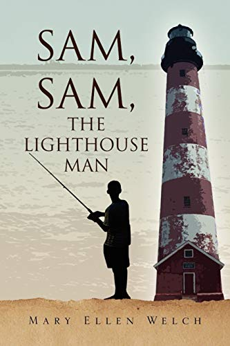 9781436348157: Sam, Sam, the Lighthouse Man