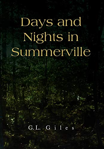 Days and Nights in Summerville: G. L. Giles