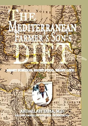 9781436349352: The Mediterranean Farmer's Son's Diet