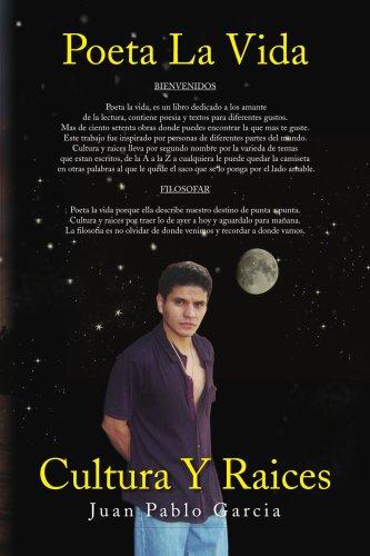 9781436350105: Poeta La Vida / Cultura Y Raices (Spanish Edition)