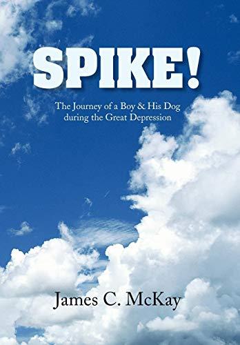 SPIKE!: James C. McKay