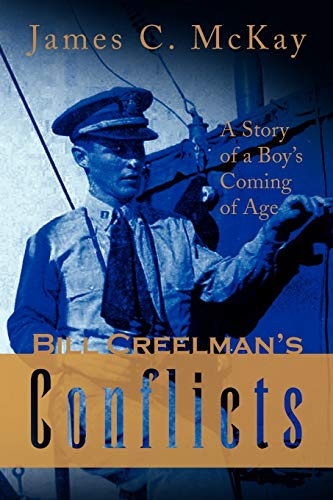 9781436350327: Bill Creelman's Conflicts: A Story of a Boy's Coming of Age