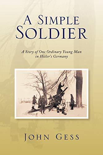 A Simple Soldier: John Gess