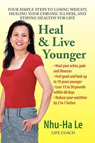 Heal Live Younger: Nhu-Ha Le
