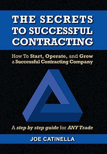 9781436350877: The Secrets to Successful Contracting