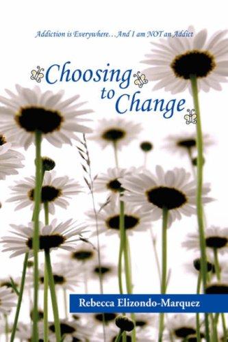 9781436351973: Choosing to Change