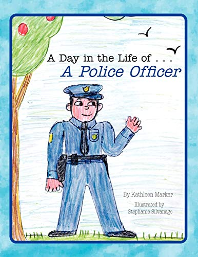 A Day in the Life of . . . A Police Officer: Kathleen Marker