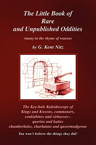 The Little Book of Rare and Unpublished Oddities: Nitz, G. Kent