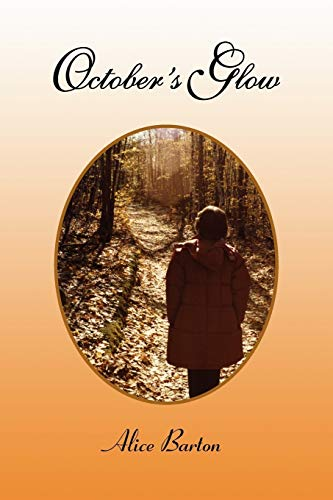 Octobers Glow: Alice Barton