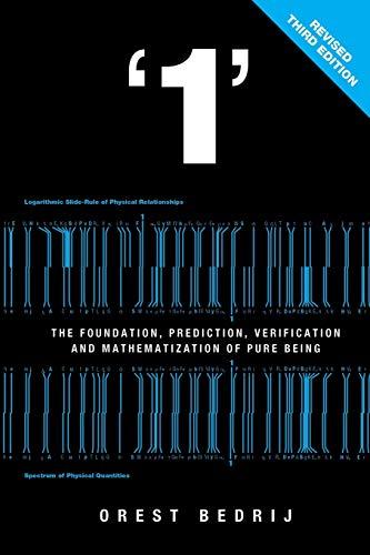 1: The Foundation and Mathematization of Physics: Orest Bedrij