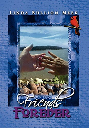 Friends Forever: Linda Bullion Meek