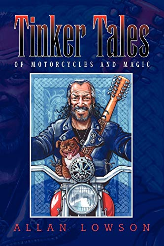9781436358354: Tinker Tales: of motorcycles and magic