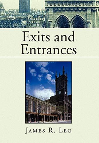 Exits and Entrances: James R. Leo