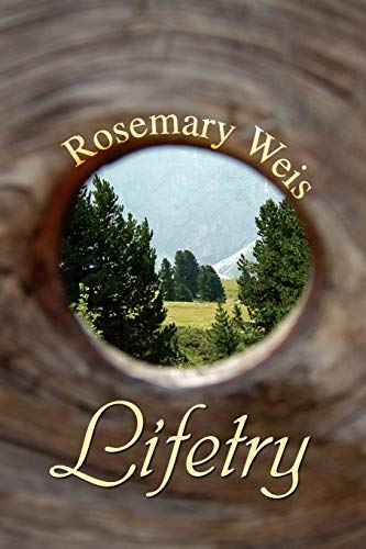 Lifetry: Rosemary Weis