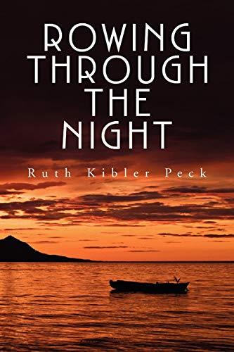 9781436362191: Rowing Through the Night