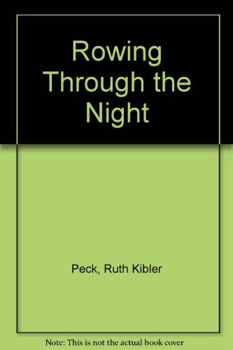 9781436362207: Rowing Through the Night