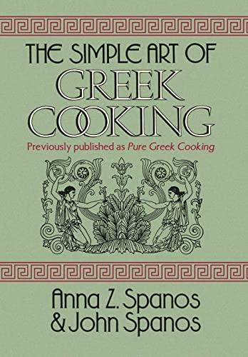 9781436362535: The Simple Art of Greek Cooking