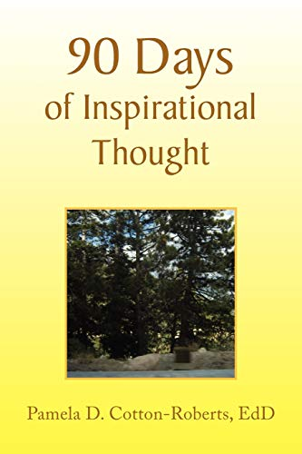 9781436363334: 90 Days of Inspirational Thought