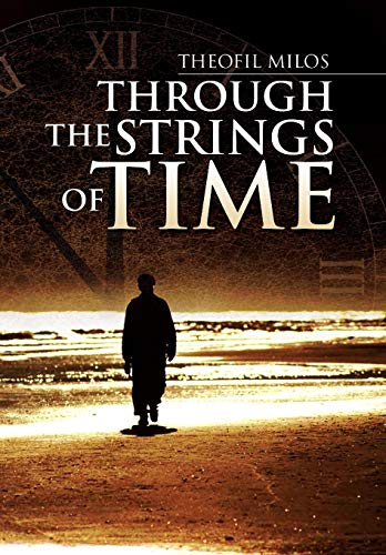 9781436363662: Through the Strings of Time