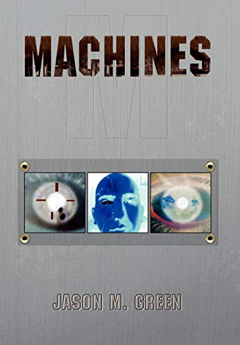 Machines: Green, Jason M.