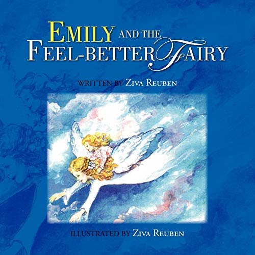 9781436364843: Emily and the Feel-Better Fairy