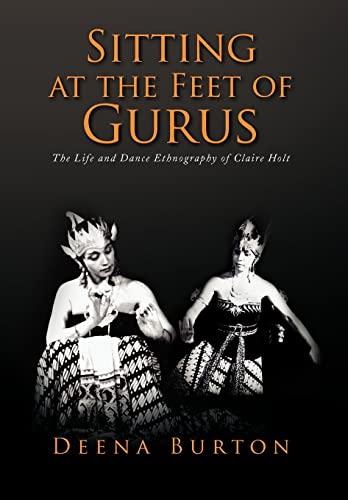 9781436365116: Sitting at the Feet of Gurus