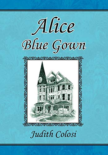 Alice Blue Gown: Judith Colosi