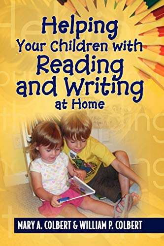 9781436366649: Helping Your Children with Reading and Writing at Home