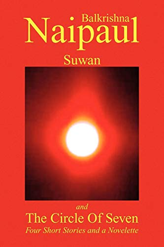 9781436367097: Suwan and the Circle of Seven: Four Short Stories and a Novelette