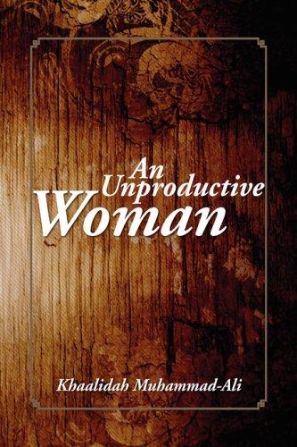 9781436367356: An Unproductive Woman