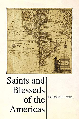 9781436367615: Saints and Blesseds of the Americas