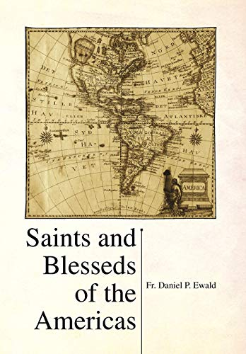 9781436367622: Saints and Blesseds of the Americas