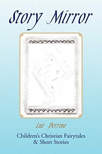 Story Mirror: Lue Perrine
