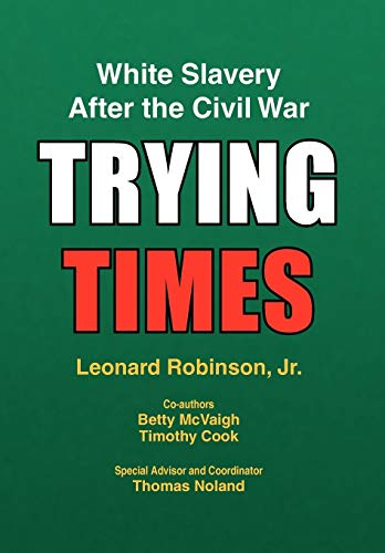 Trying Times: Leonard Jr. Robinson