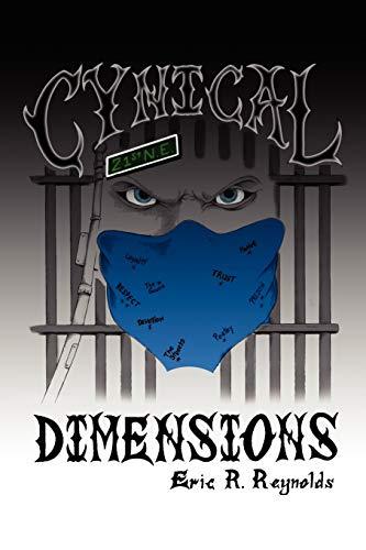 Cynical Dimensions: Eric R Reynolds