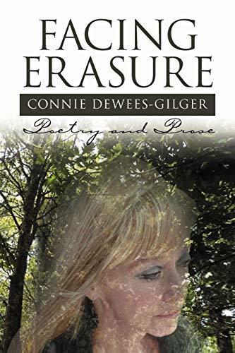 Facing Erasure: Connie Dewees-Gilger
