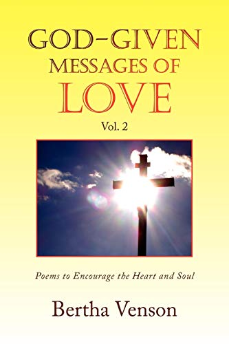 God-given Messages of Love Vol. 2: Venson, Bertha