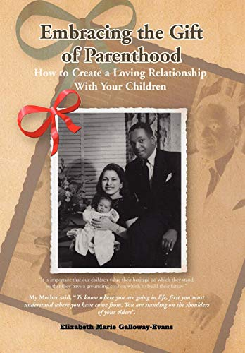 9781436371872: Embracing the Gift of Parenthood
