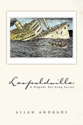 9781436373197: Leopoldville: A Tragedy Too Long Secret