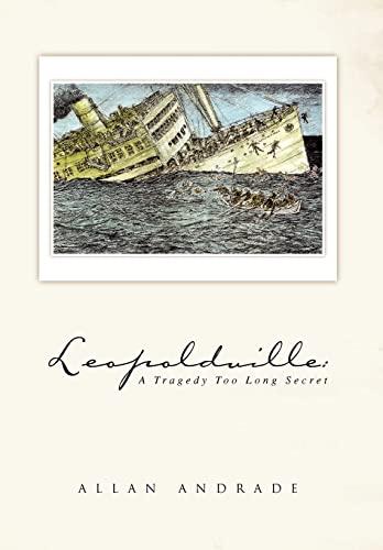 9781436373203: Leopoldville: A Tragedy Too Long Secret
