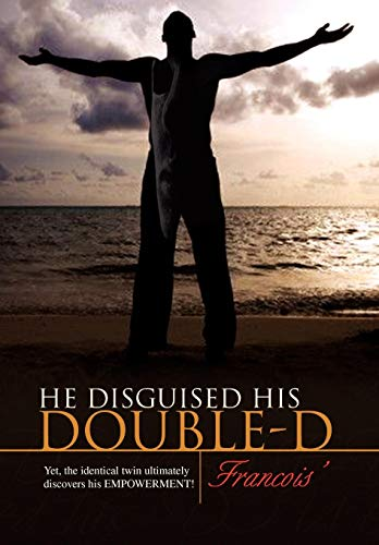 9781436373357: He disguised his DOUBLE-D