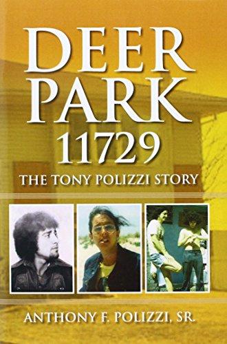 9781436374279: Deer Park 11729: The Tony Polizzi Story