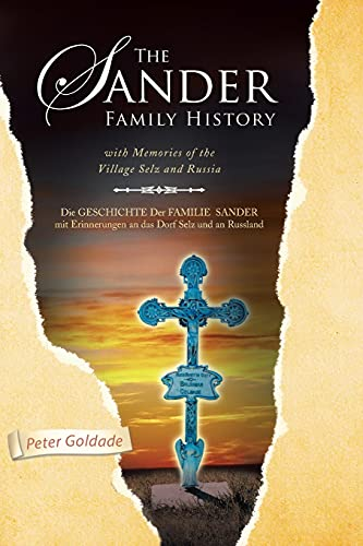 9781436374408: The Sander Family History: with Memories of the Village Selz and Russia