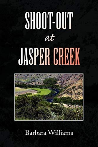 Shoot-out At Jasper Creek: Barbara Williams