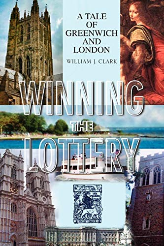 9781436375788: Winning the Lottery: A Tale of Greenwich and London