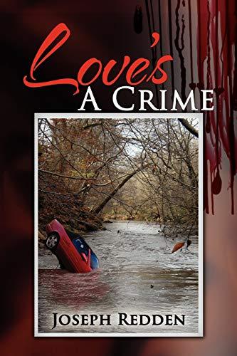 9781436376860: Love's A Crime
