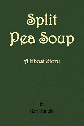 Split Pea Soup: Gary Tancik