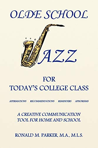 Olde School Jazz for Todays College Class: Ron Parker