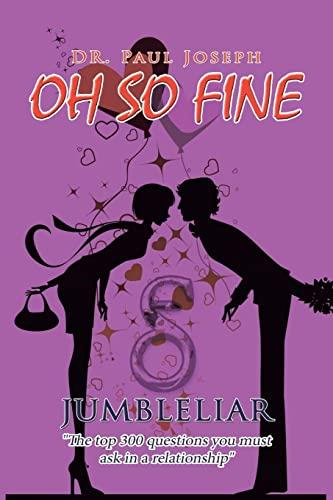 9781436378765: Oh So Fine: Jumble Liar