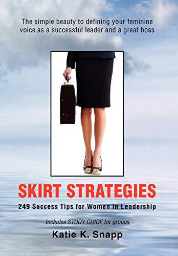 Skirt Strategies: Katie K. Snapp